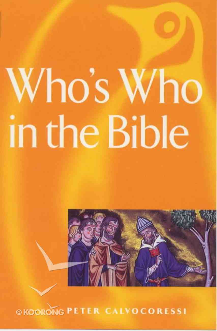 Who's Who in the Bible Paperback