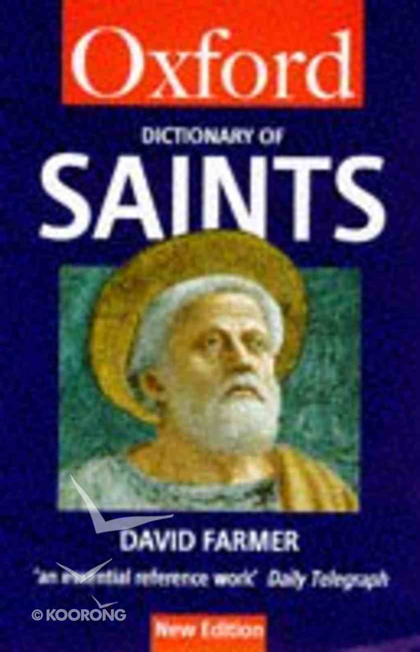 The Oxford Dictionary of Saints (2nd Edition) Paperback
