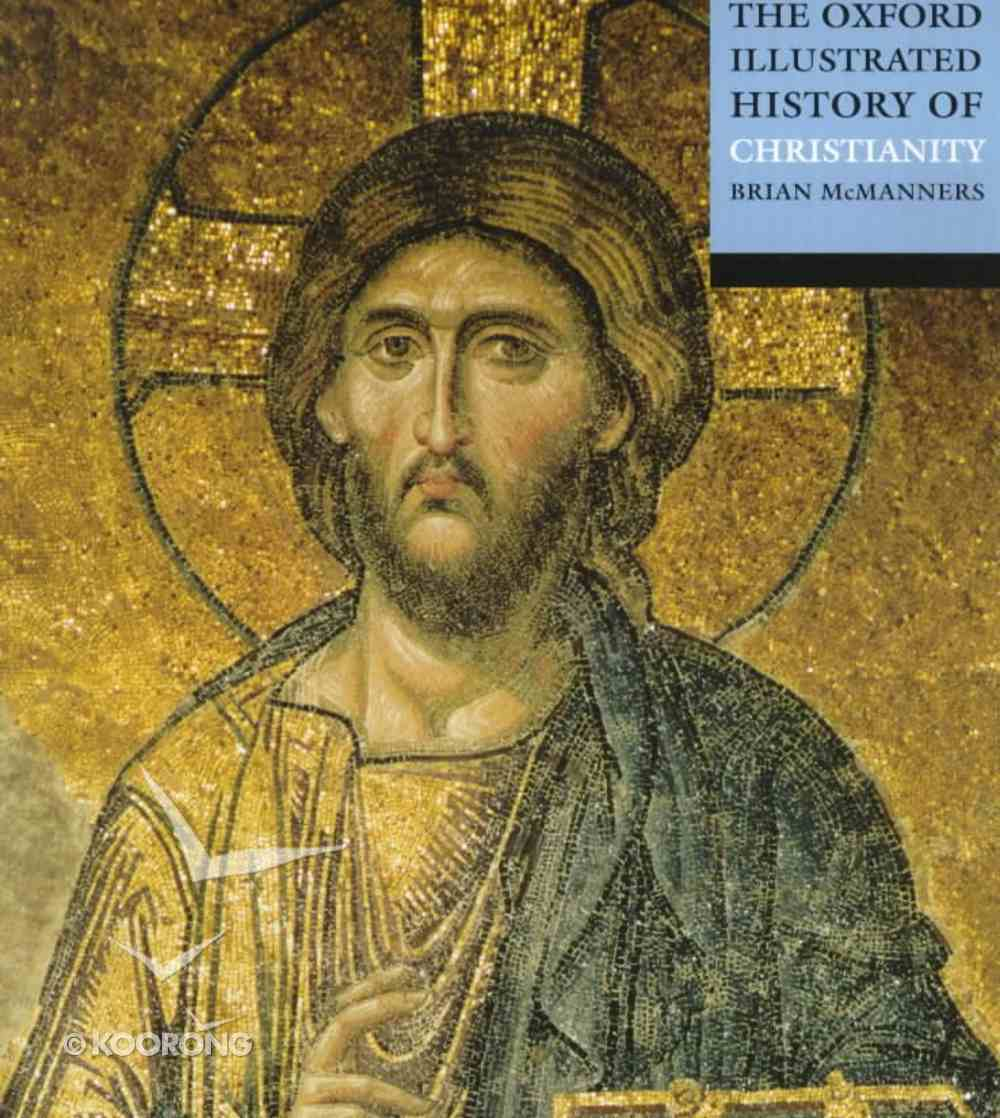 Oxford Illustrated History of Christianity Paperback