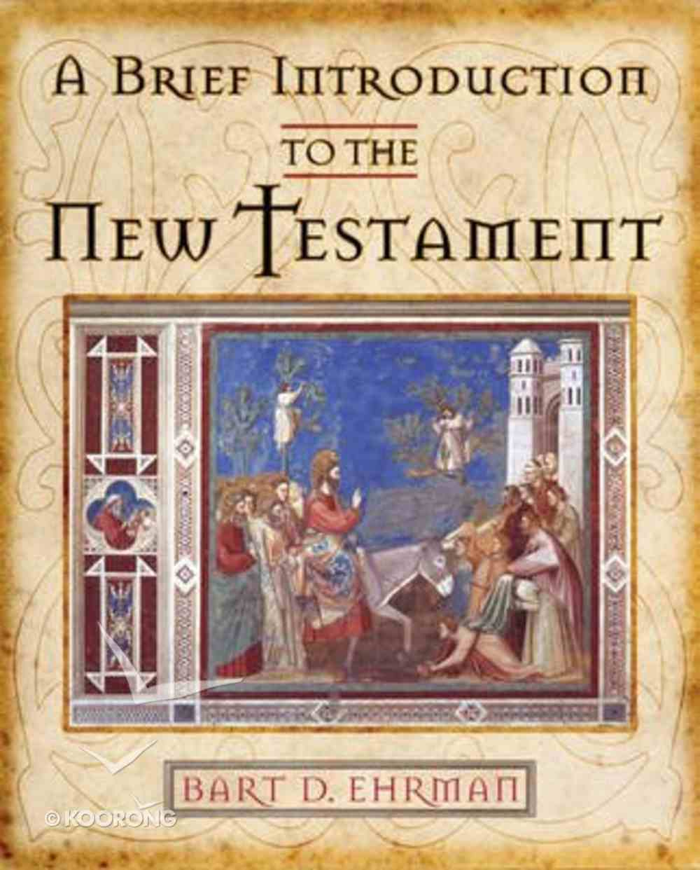 A Brief Introduction to the New Testament Paperback