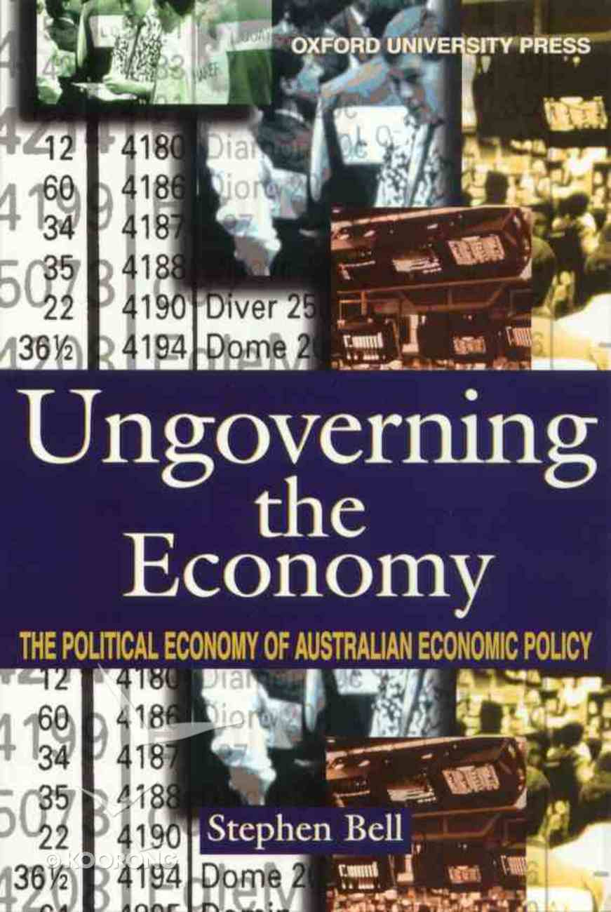 Ungoverning the Economy Paperback