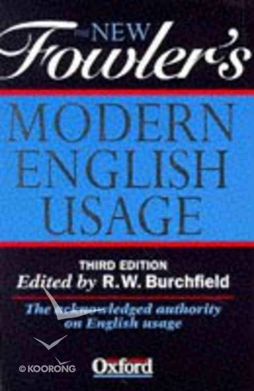 The New Fowler's Modern English Usage Hardback