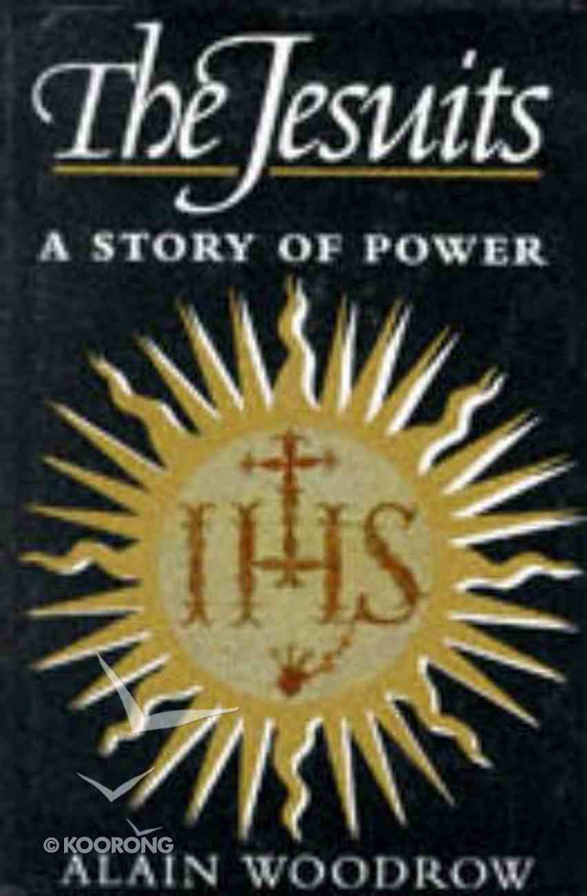 The Jesuits: Story of Power Paperback