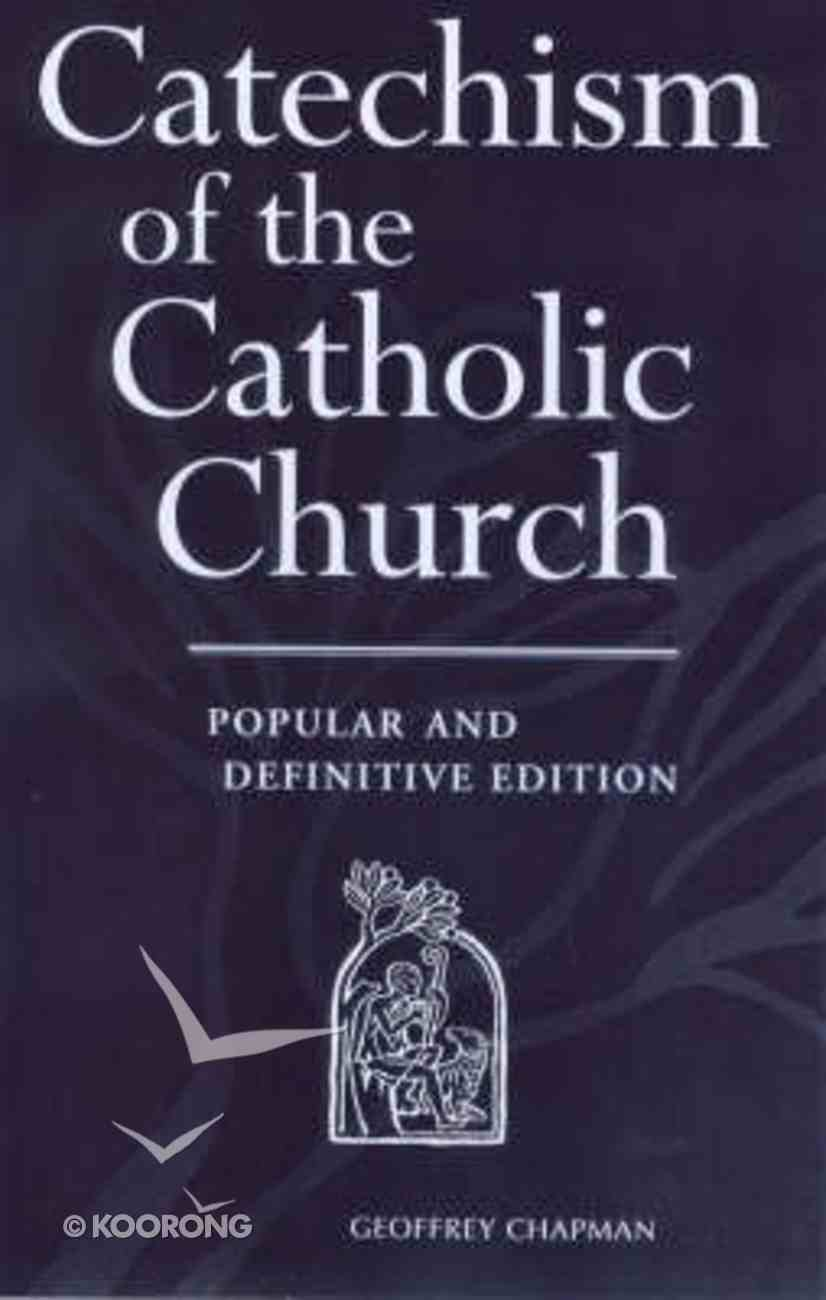 Catechism of the Catholic Church (Popular & Definitive Edition) Paperback