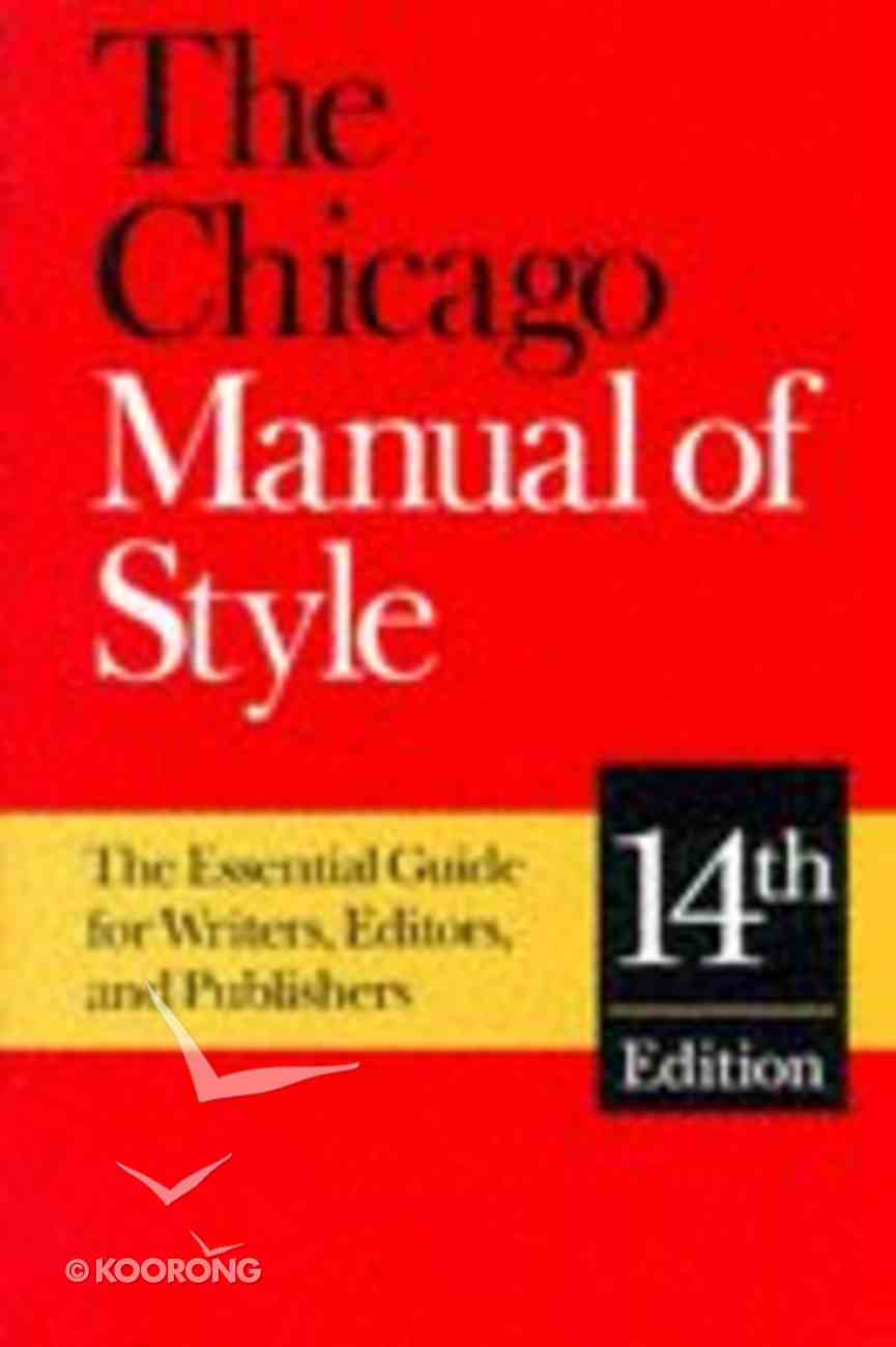 Chicago Manual of Style (14th Edition) Hardback