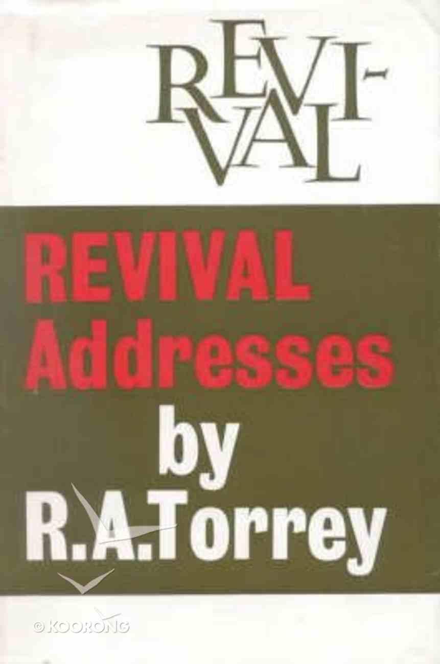 Revival Addresses Hardback
