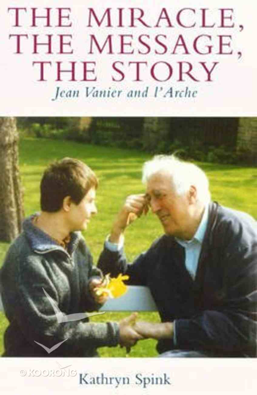 Miracle, the Message, the Story, the Paperback