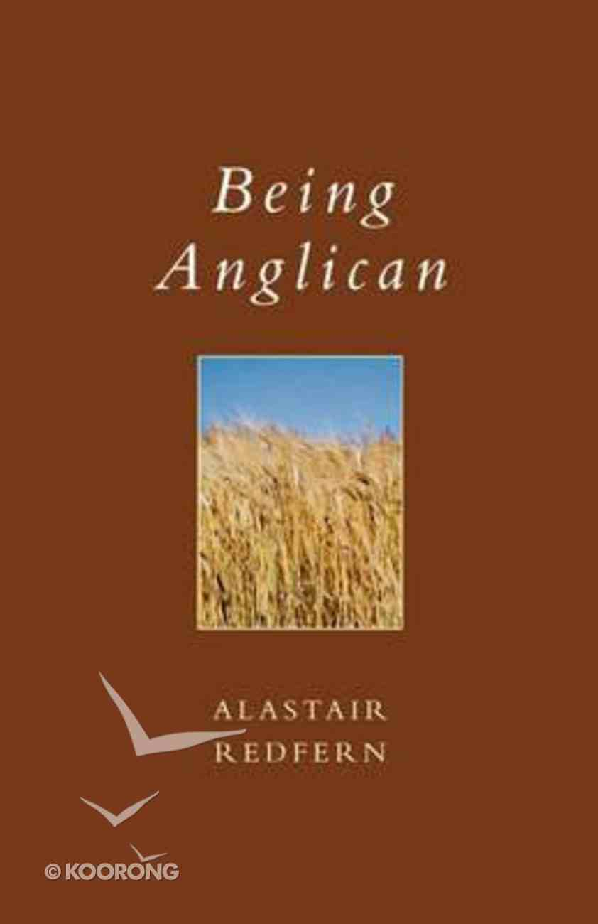 Being Anglican Paperback
