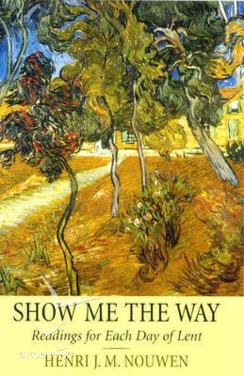 Show Me the Way Paperback
