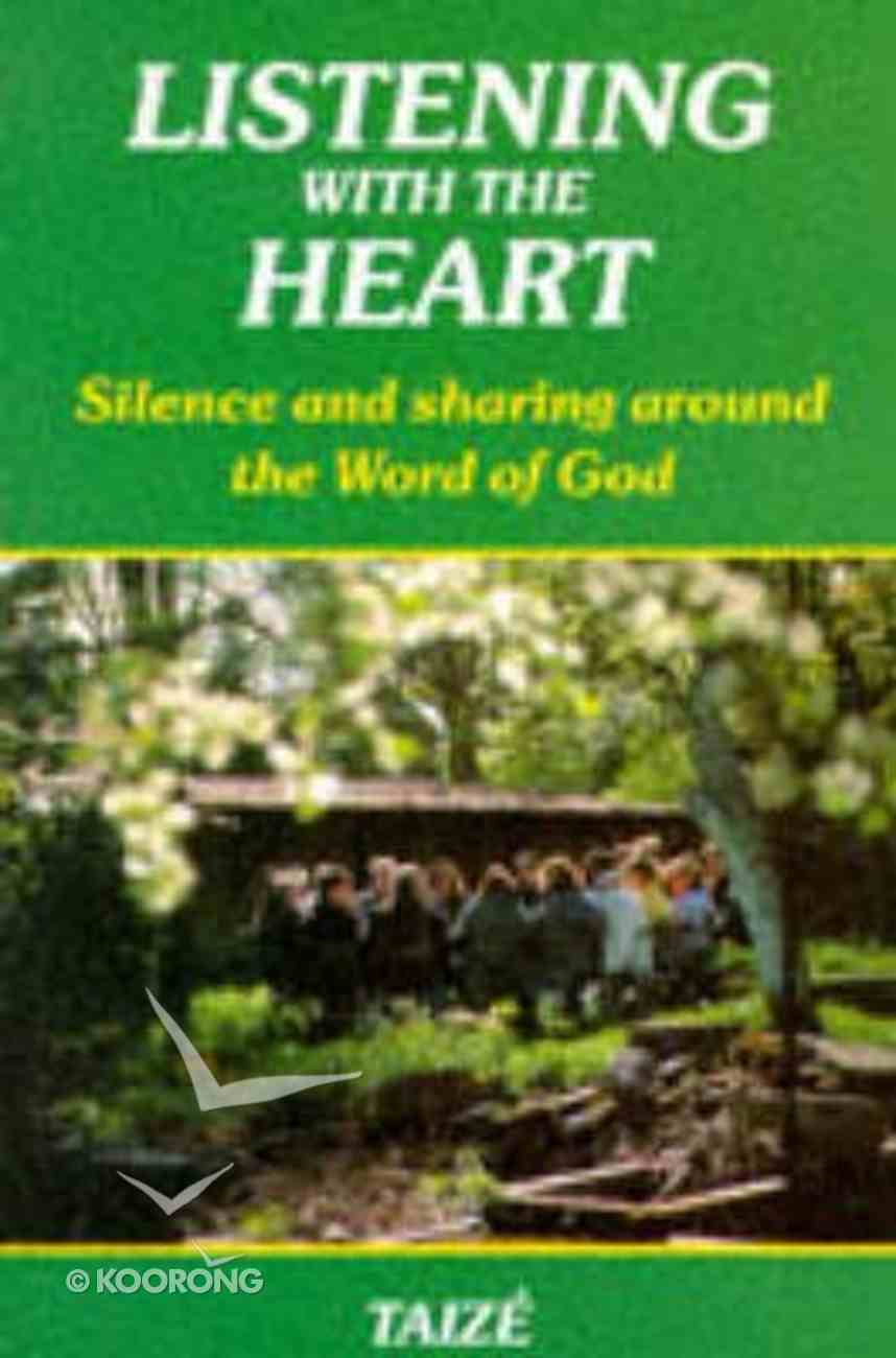 Listening With the Heart Paperback