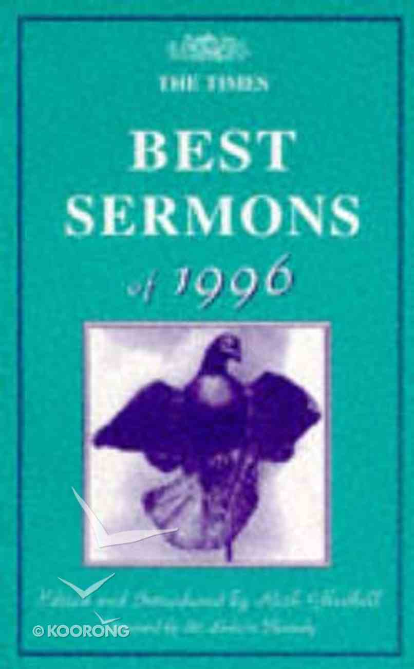 Times Best Sermons For 1996 Paperback
