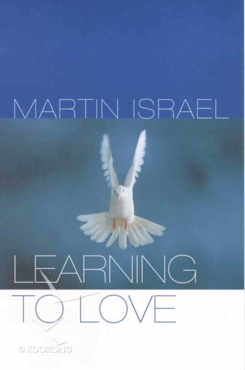 Learning to Love (Contemporary Christian Insights Series) Paperback