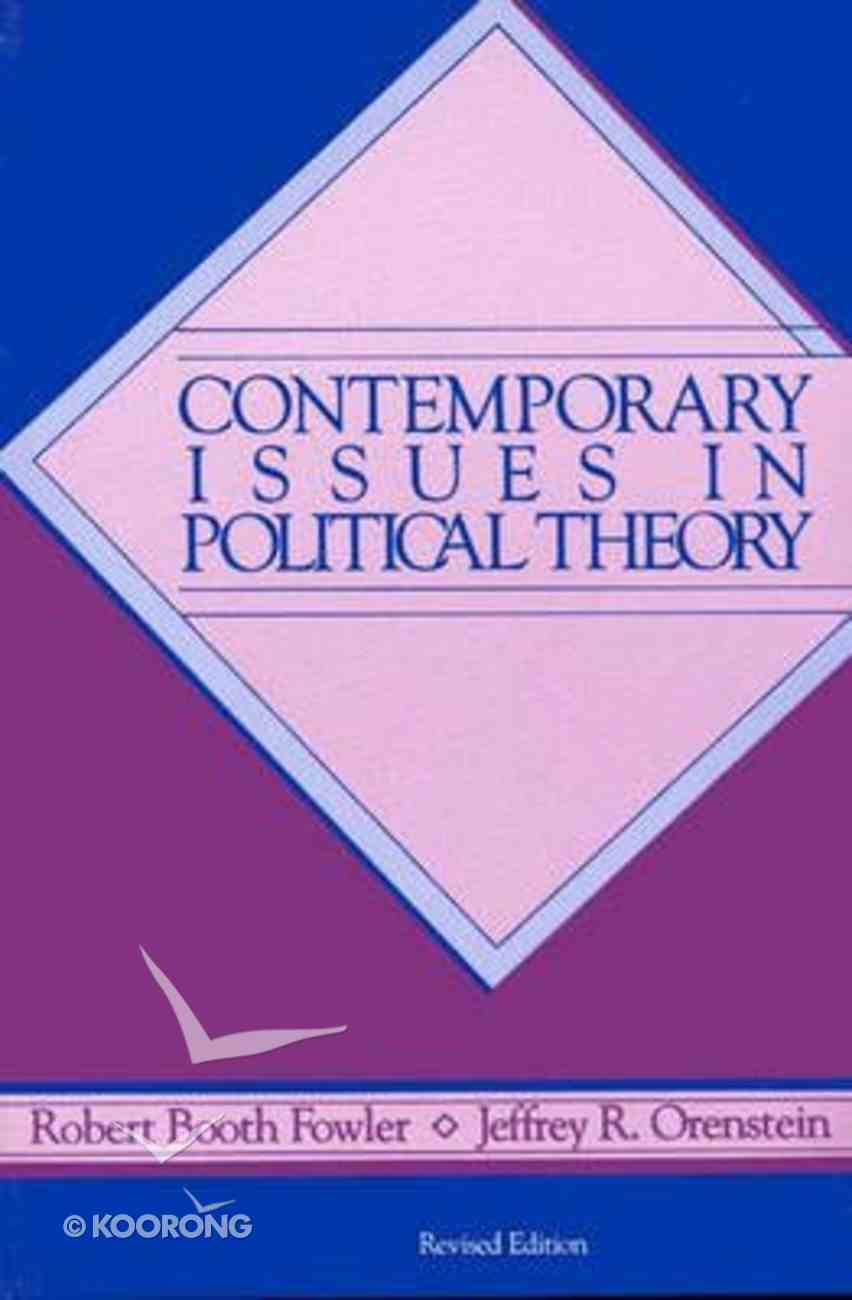 Contemporary Issues in Political Theory Paperback