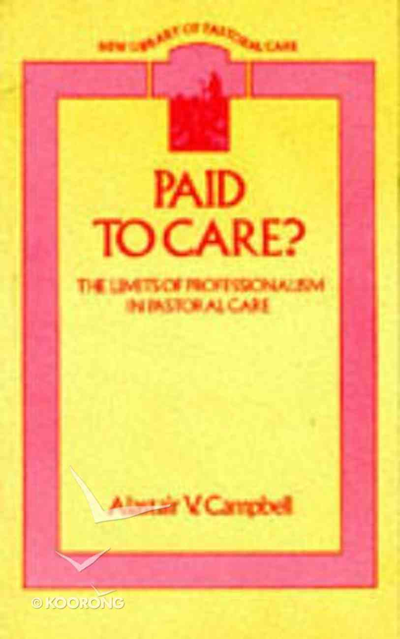 Paid to Care? Paperback