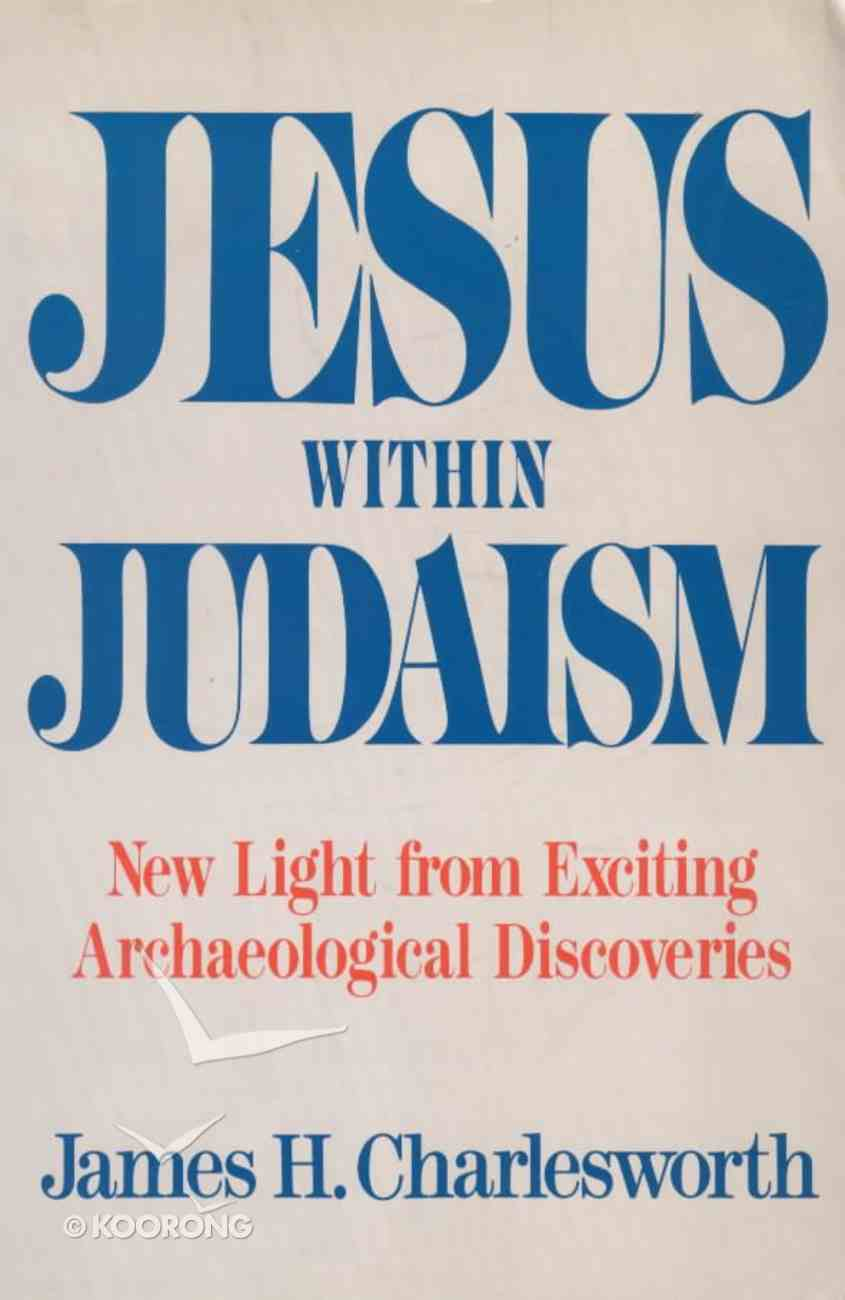 Jesus Within Judaism Paperback