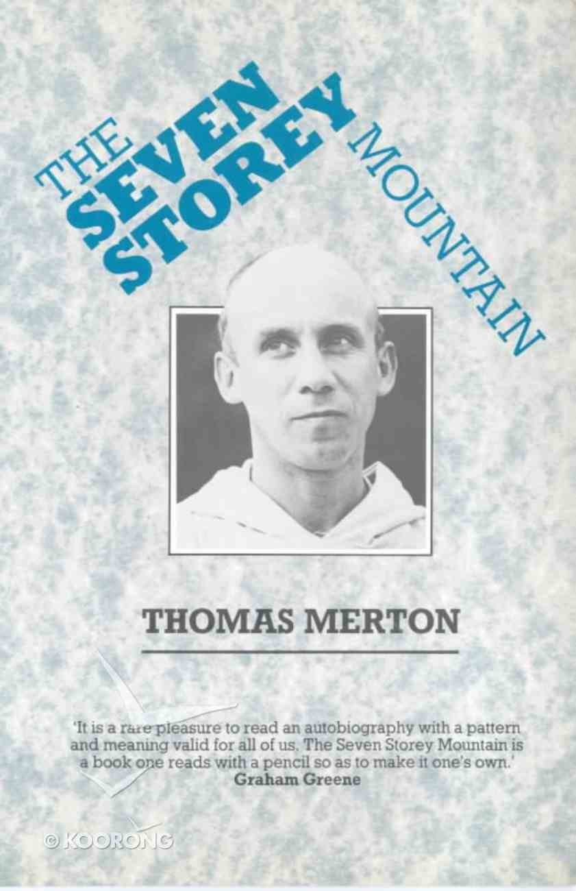 Seven Storey Mountain Paperback