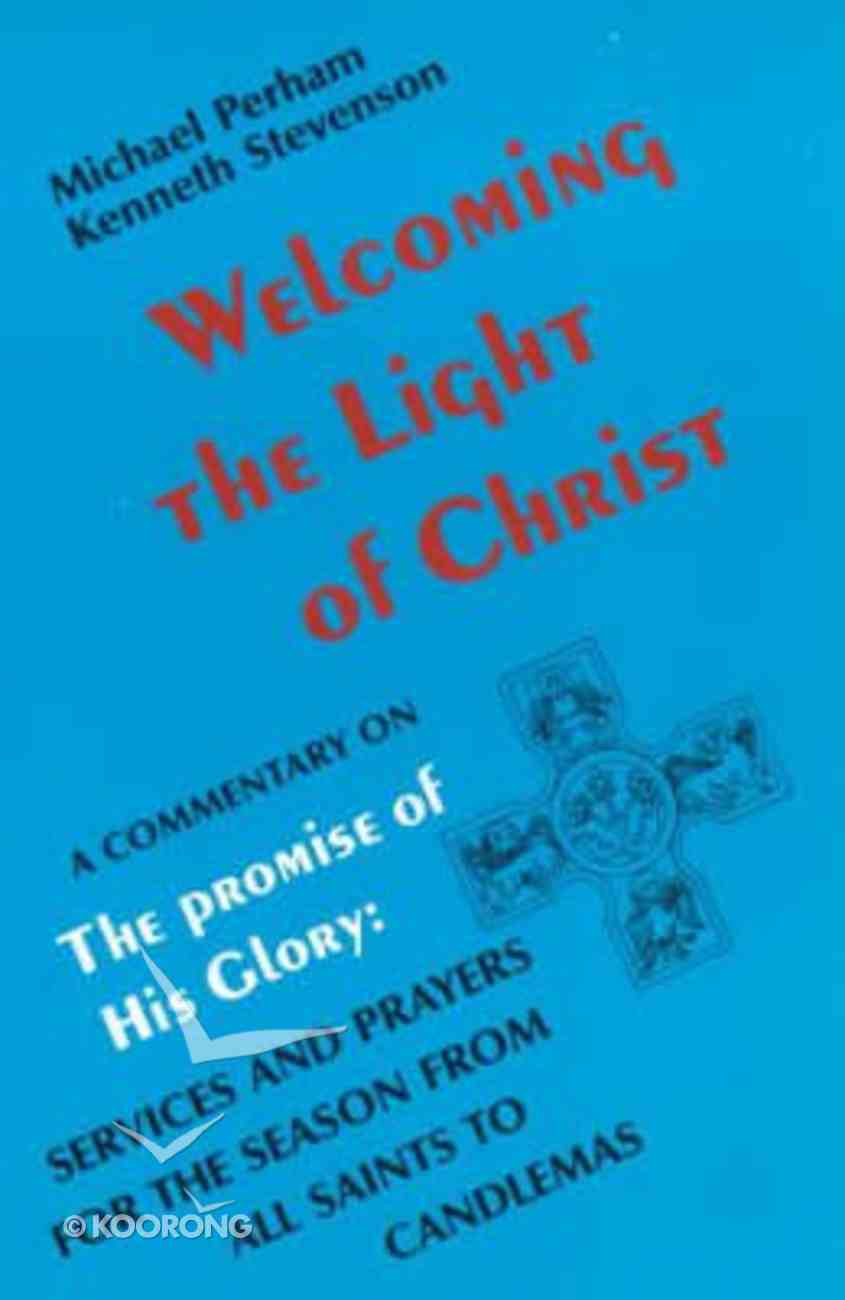 Welcoming the Light of Christ Paperback
