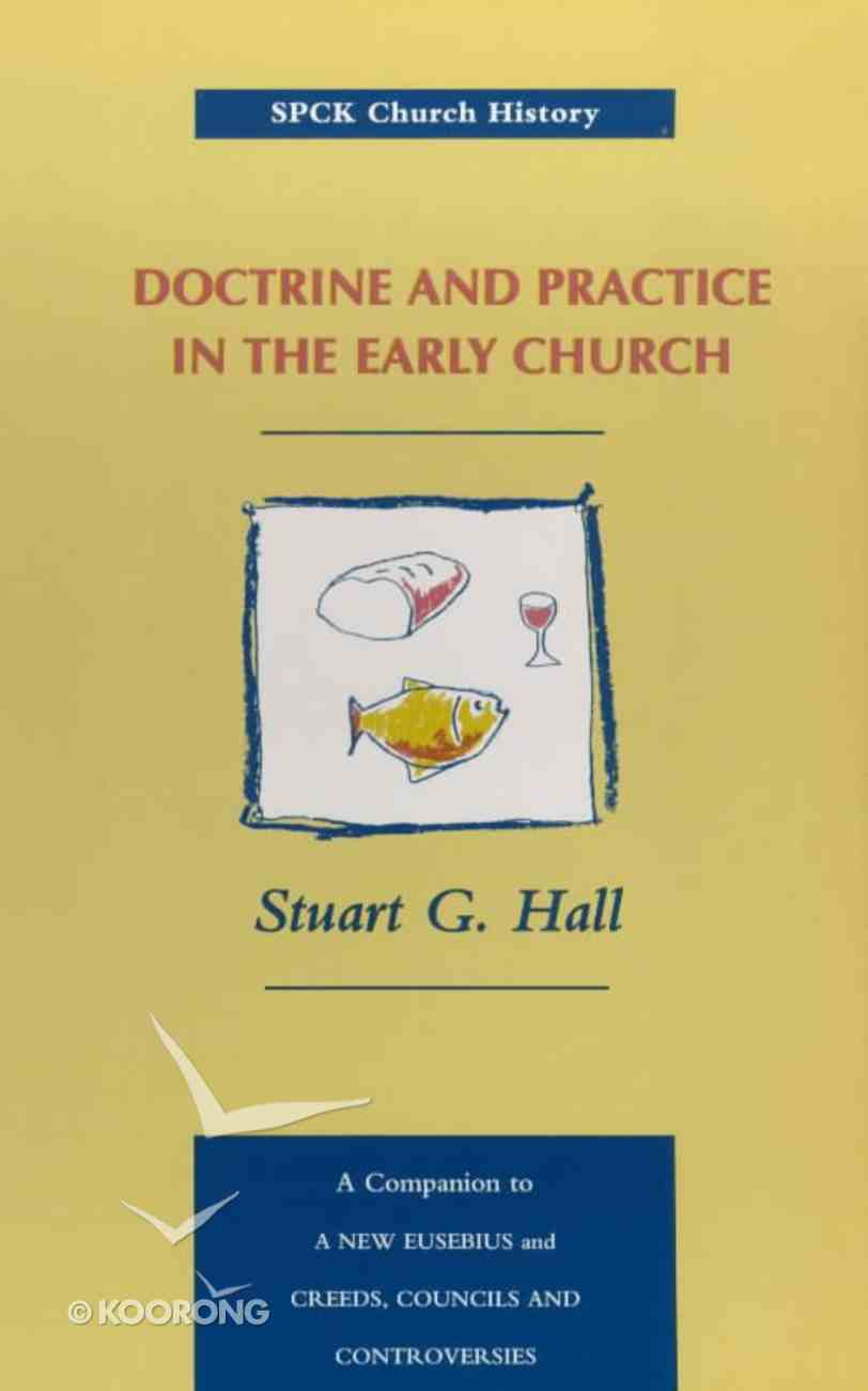 Doctrine and Practice in the Early Church Paperback