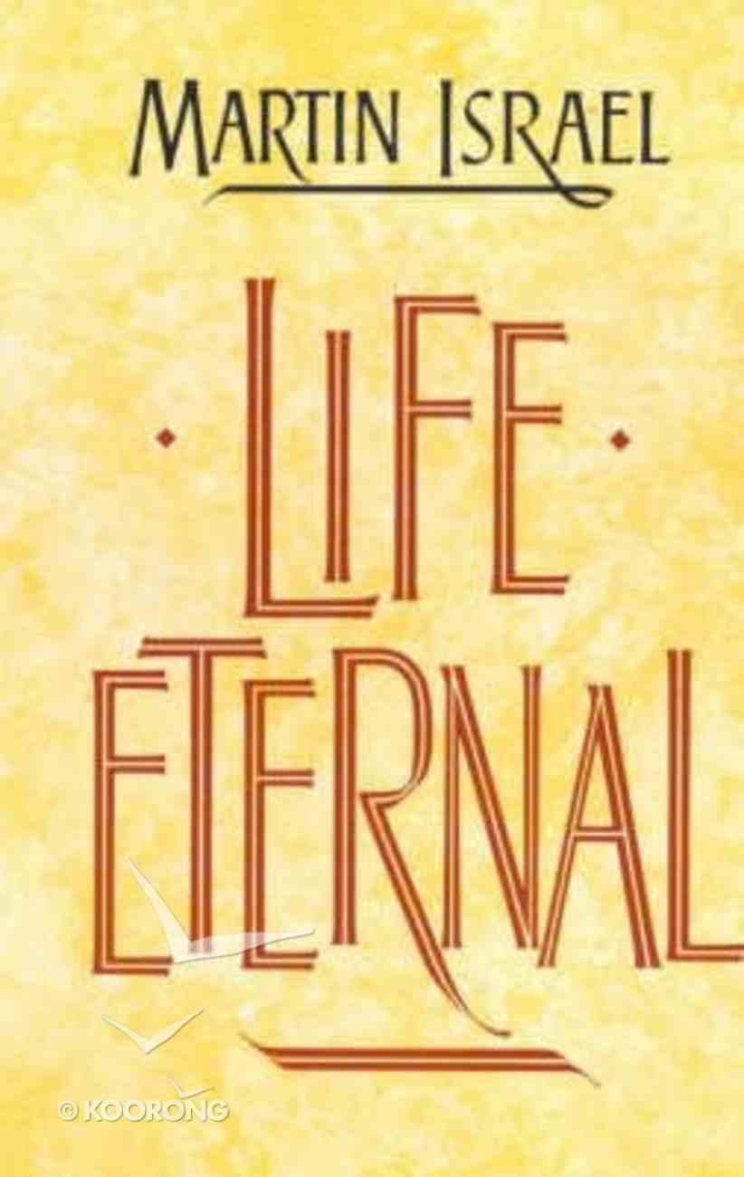 Life Eternal Paperback