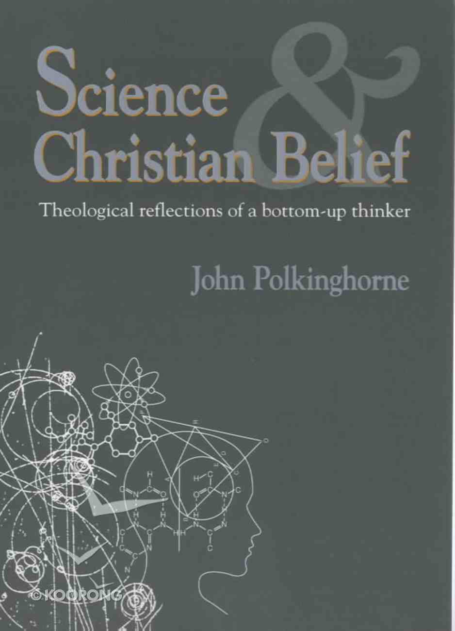 Science & Christian Belief Paperback