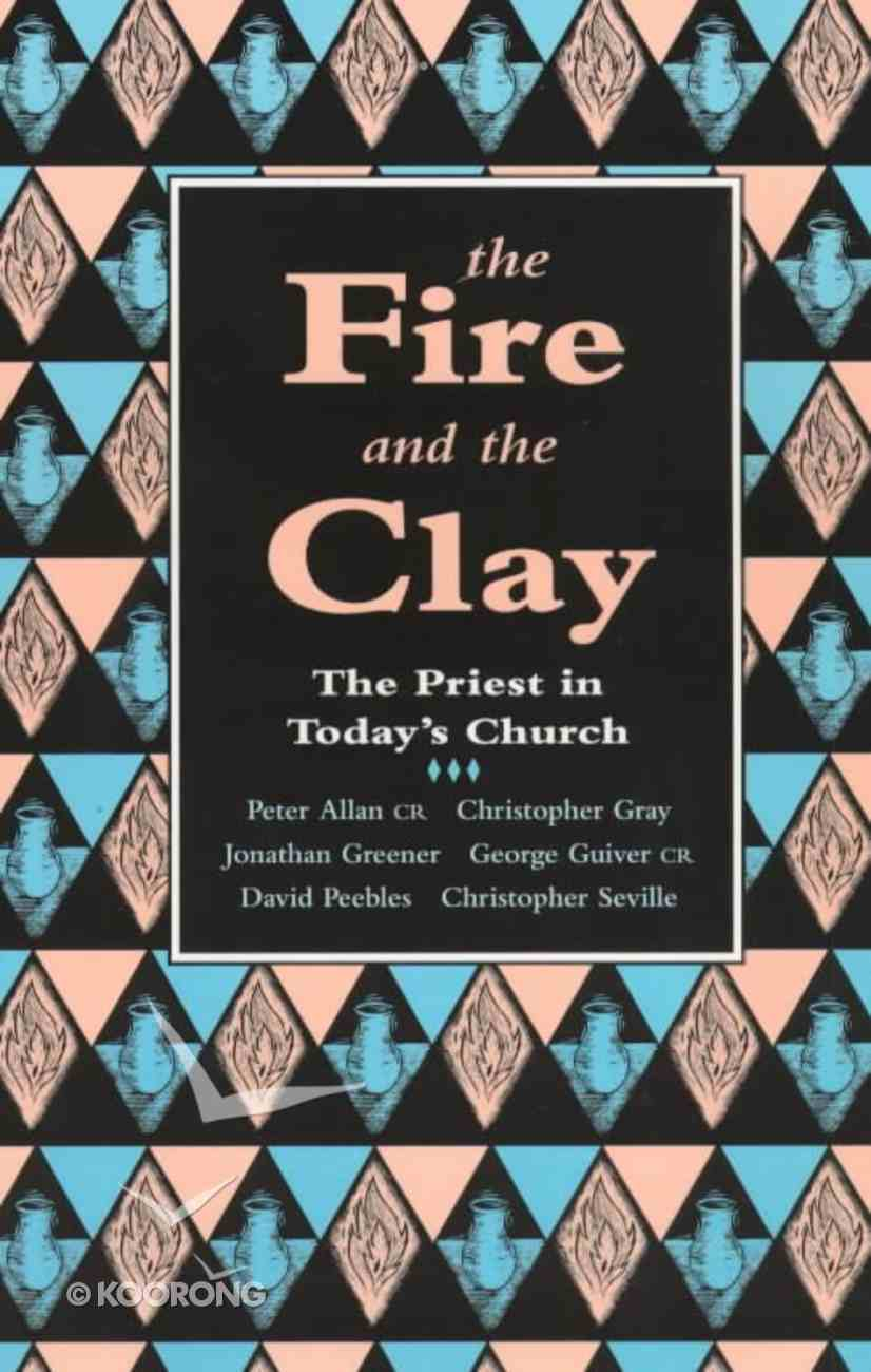 Fire and the Clay Paperback