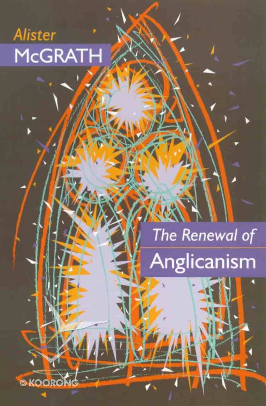 Renewal of Anglicanism Paperback