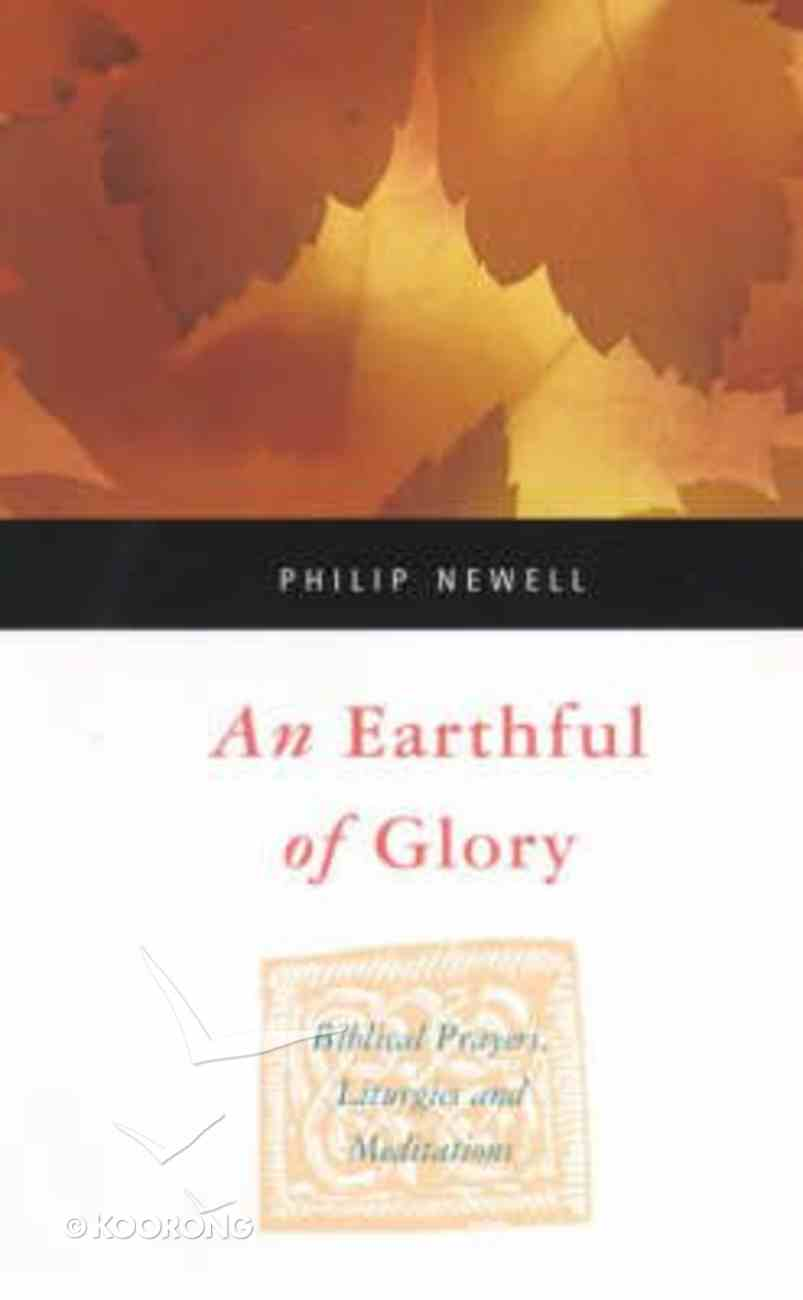 An Earth Full of Glory Paperback