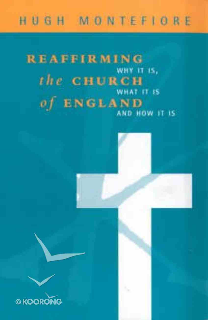 Reaffirming the Church of England Paperback