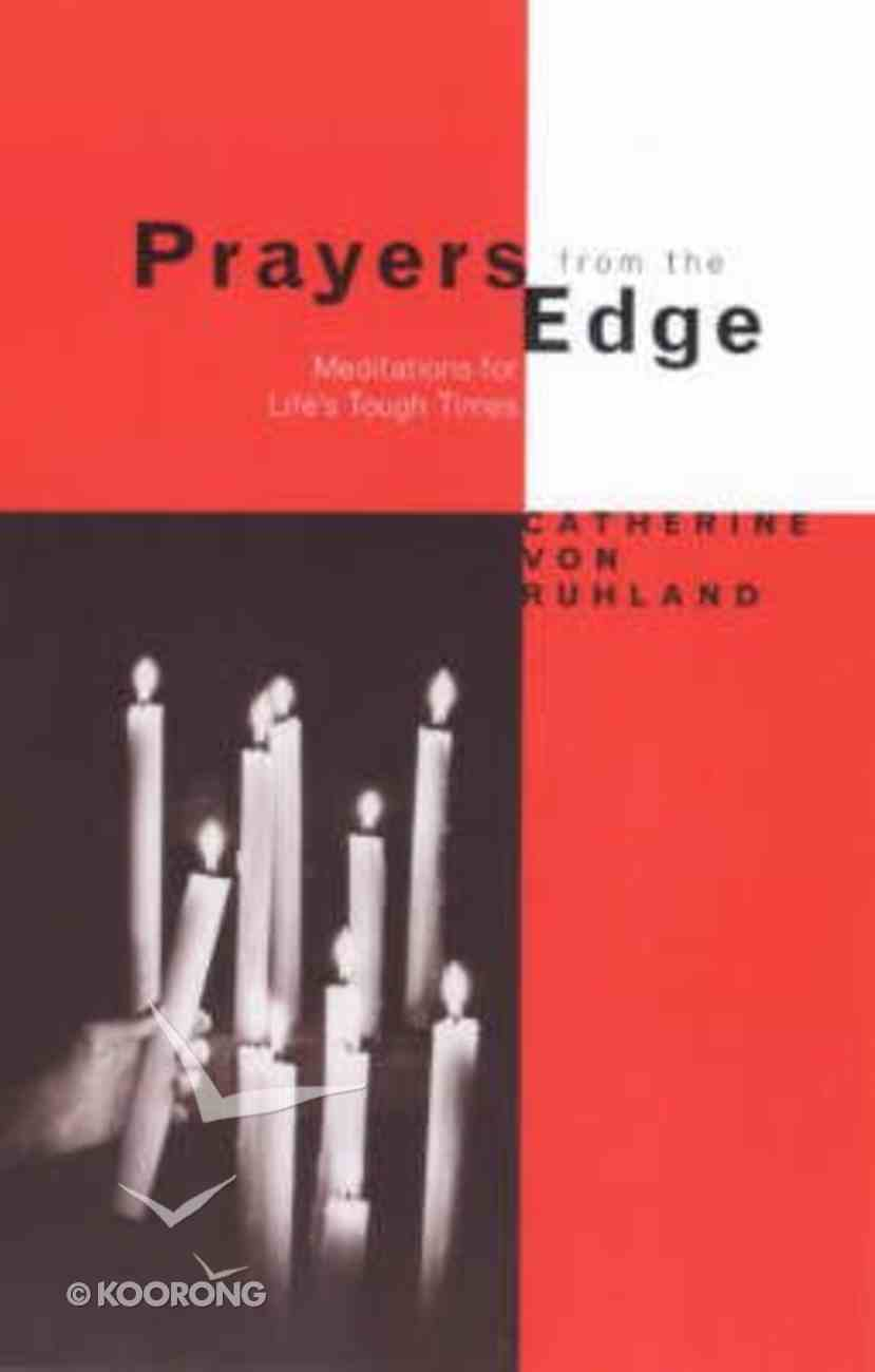 Prayers From the Edge Paperback