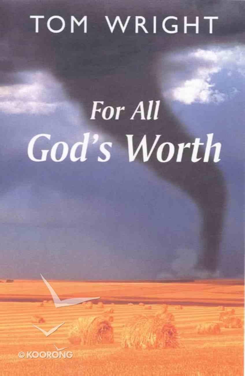 For All God's Worth Paperback