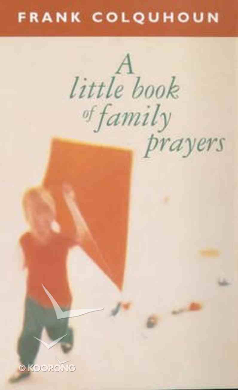 A Little Book of Family Prayer Paperback