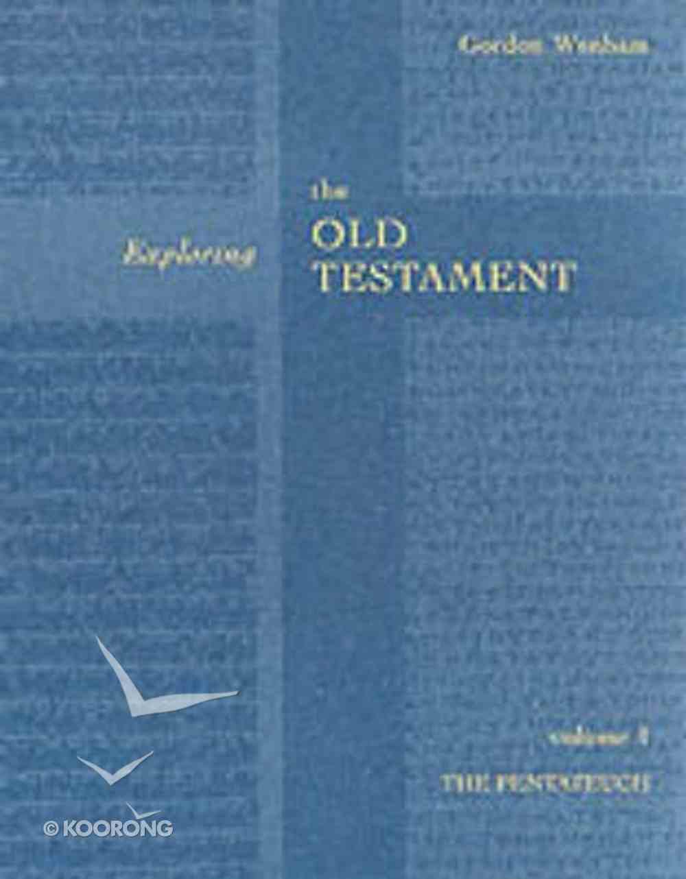 Pentateuch (#01 in Exploring The Old Testament Series) Paperback
