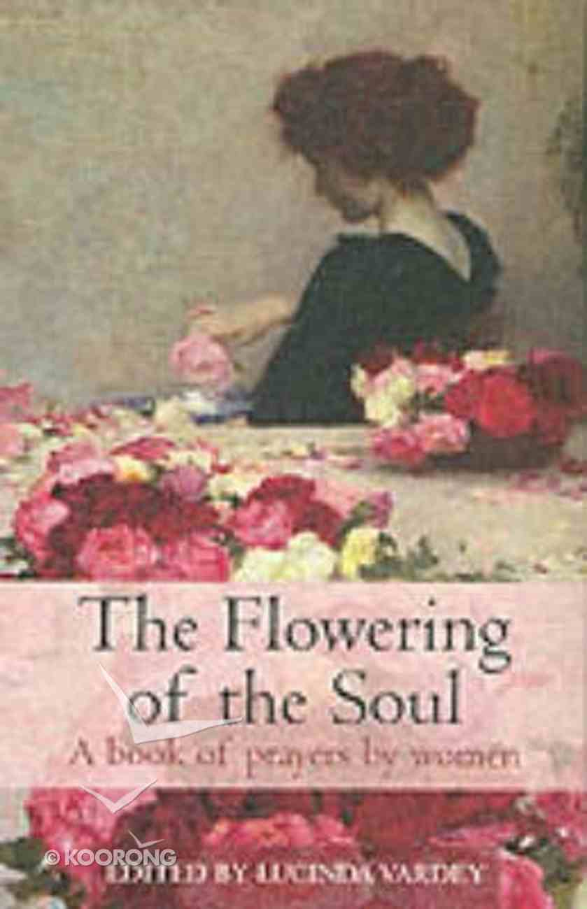 The Flowering of the Soul Paperback