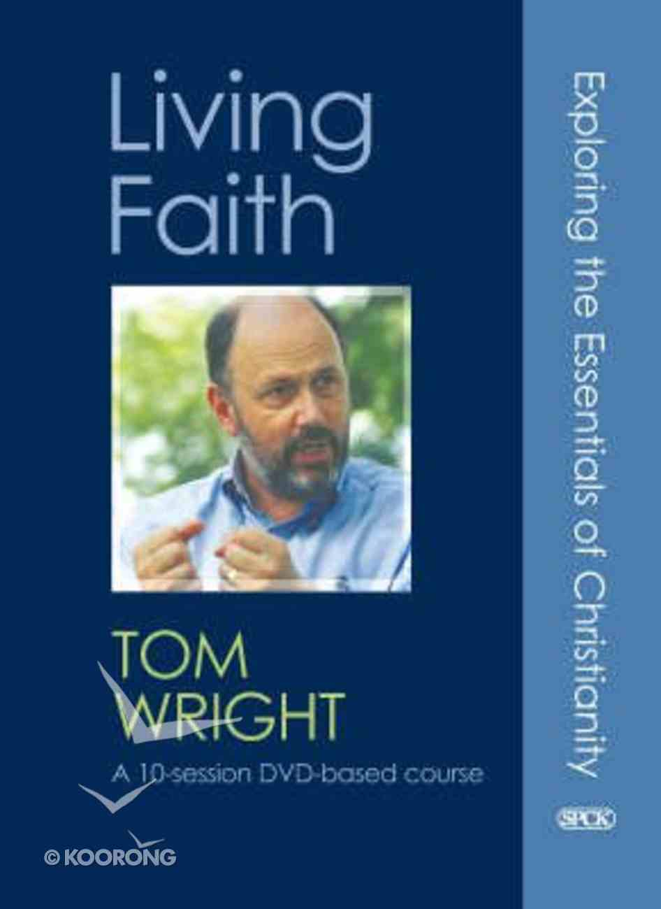 Living Faith: Exploring the Essentials of Christianity Pack