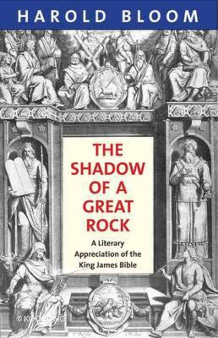 The Shadow of a Great Rock Hardback