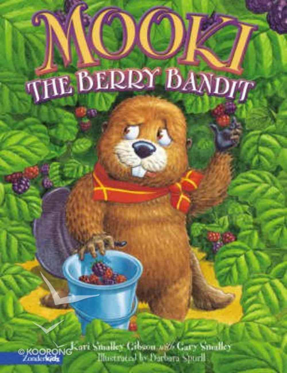 Mooki, the Berry Bandit (Mooki Series) Paperback