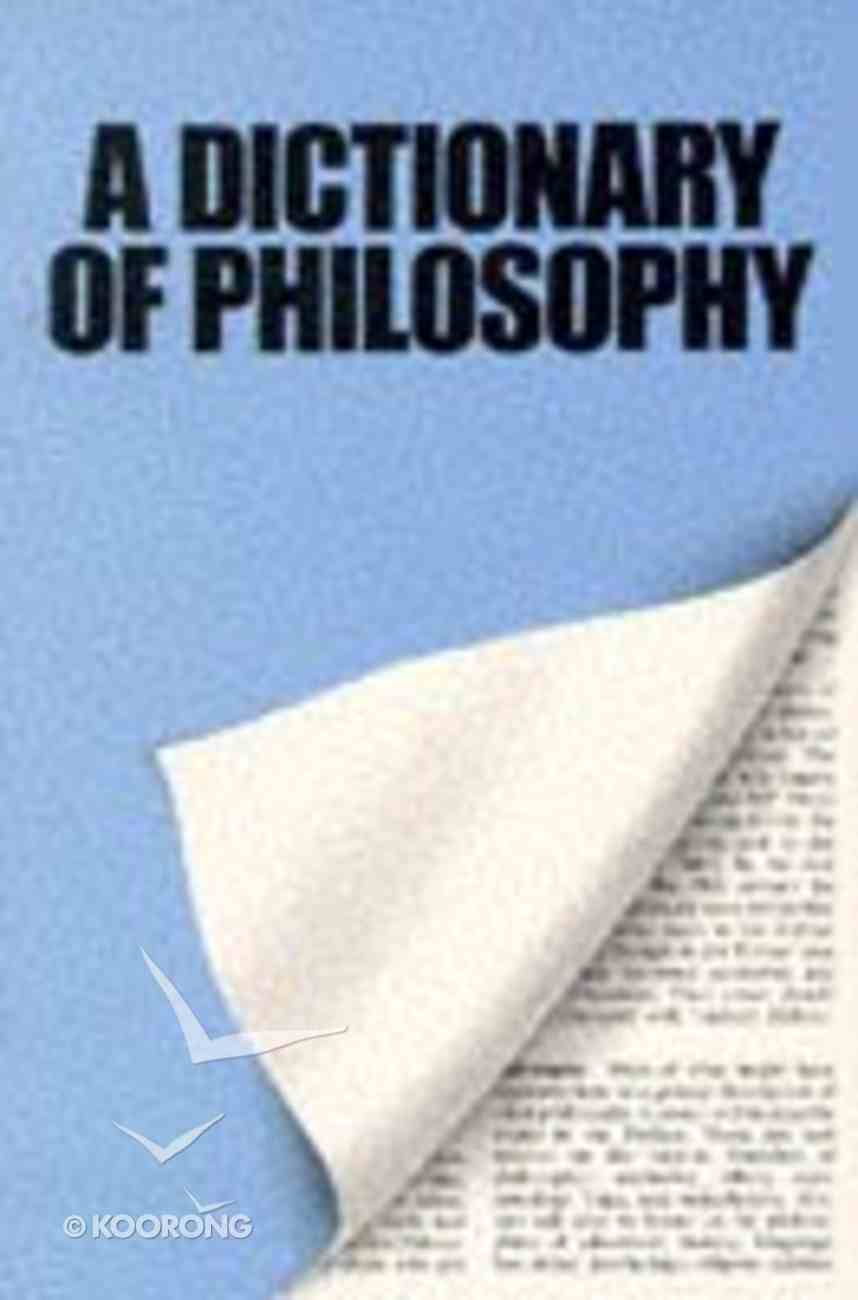 Dictionary of Philosophy Paperback