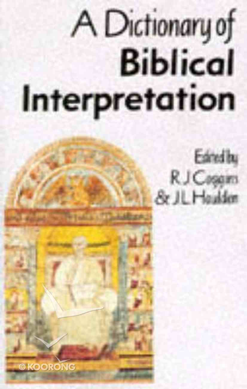 Dictionary of Biblical Interpretation Paperback