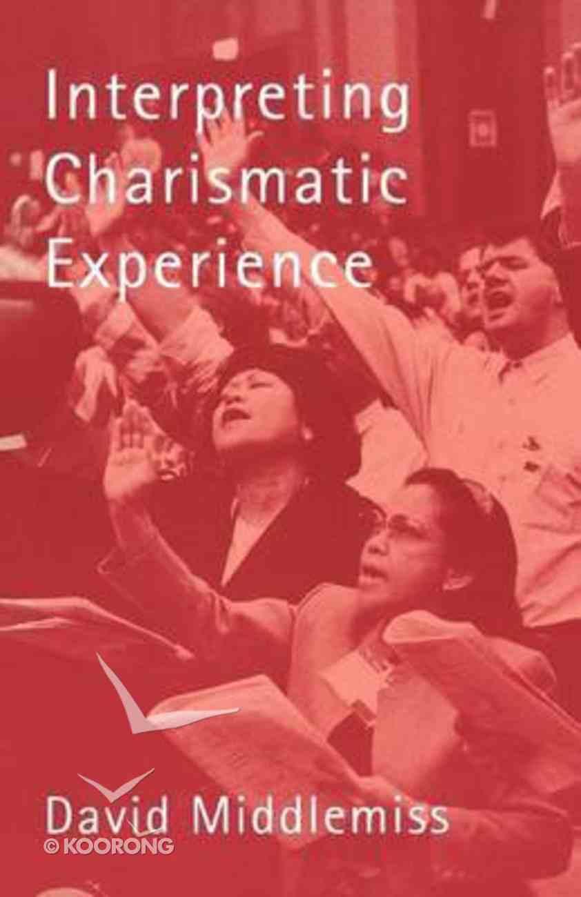 Interpreting Charismatic Experience Paperback