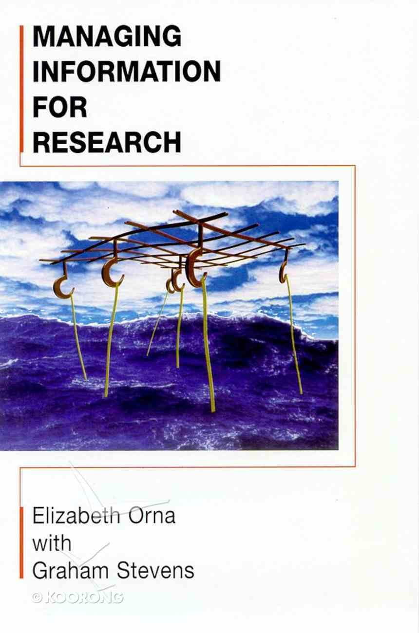Managing Information For Research Paperback