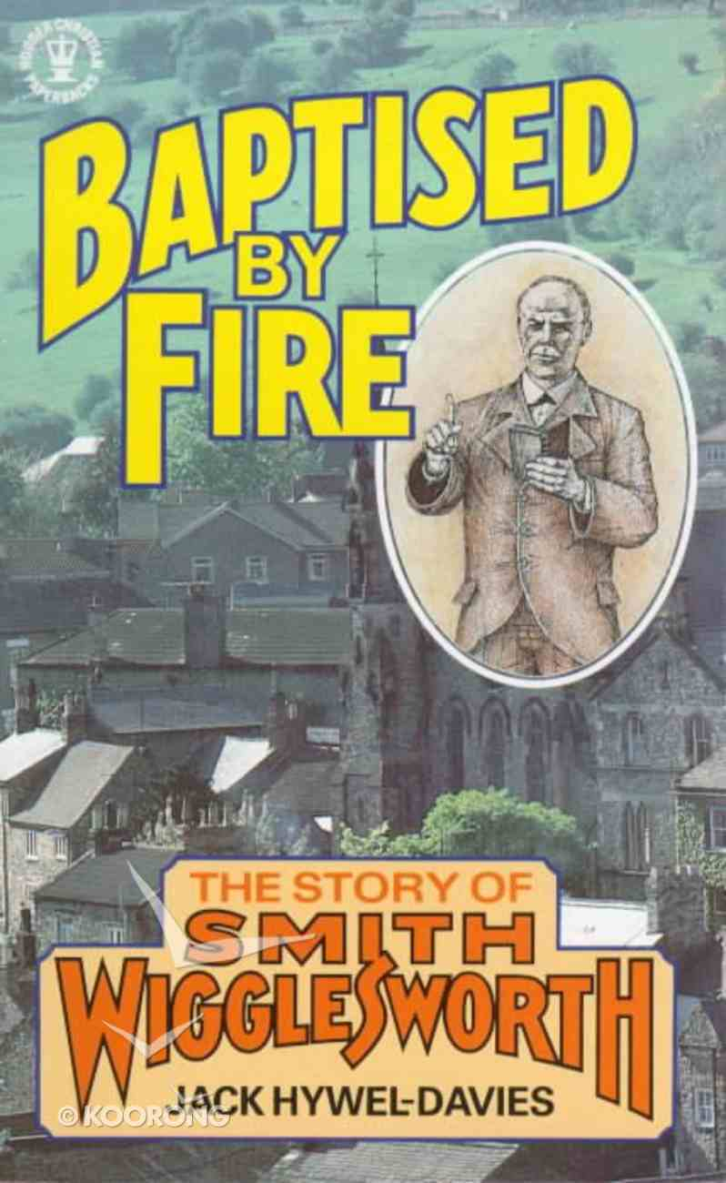 Baptised By Fire Paperback
