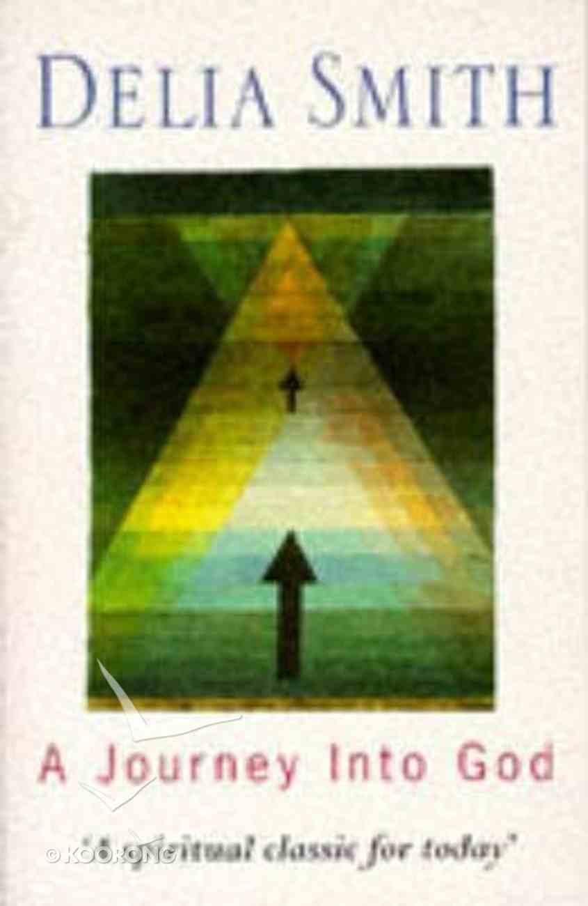 A Journey Into God Paperback