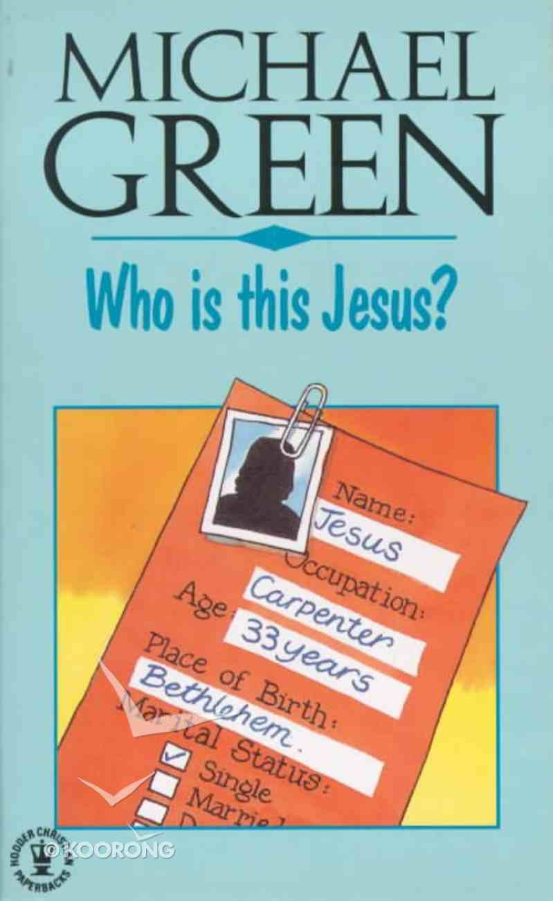 Who is This Jesus? Paperback