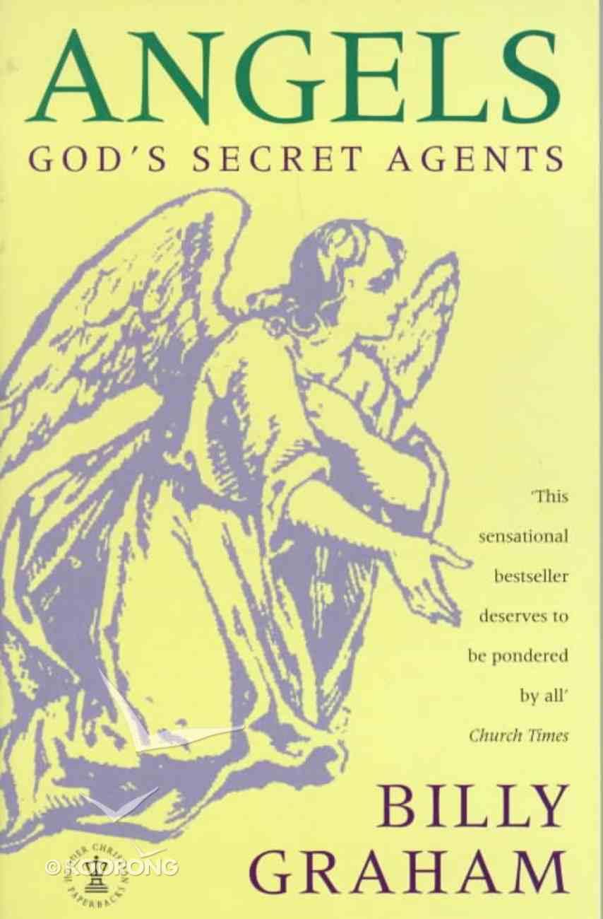 Angels: God's Secret Agents Paperback