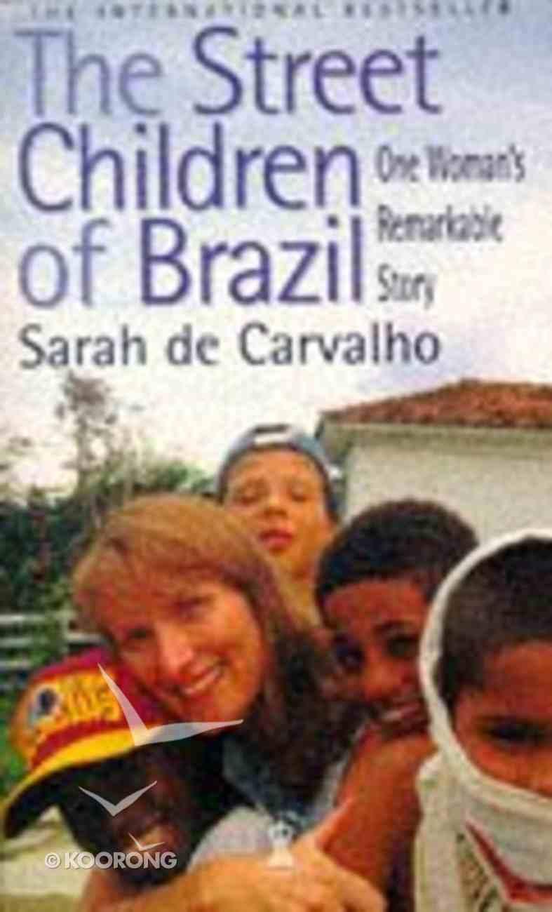 Street Children of Brazil Paperback