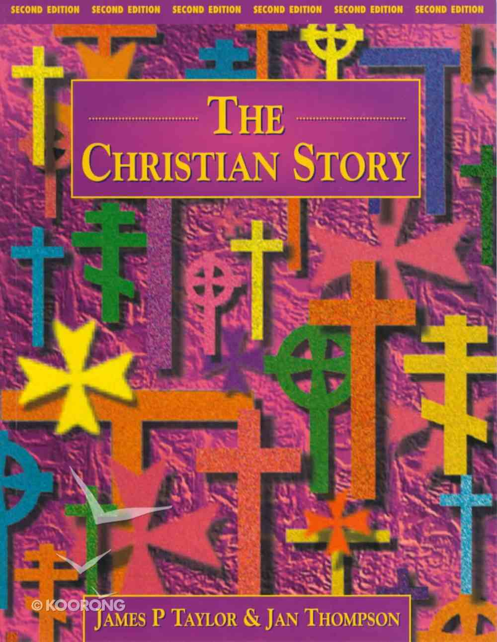 The Christian Story (2nd Edition) Paperback