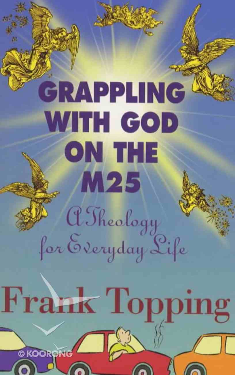 Grappling With God on the M25 Paperback