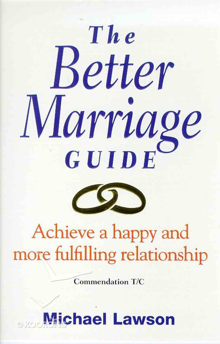 Better Marriage Guide ,The Paperback