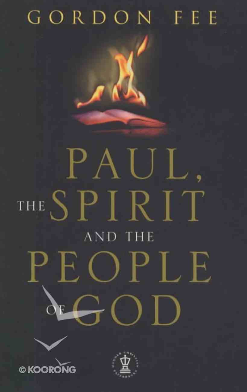 Paul, the Spirit, and the People of God Paperback