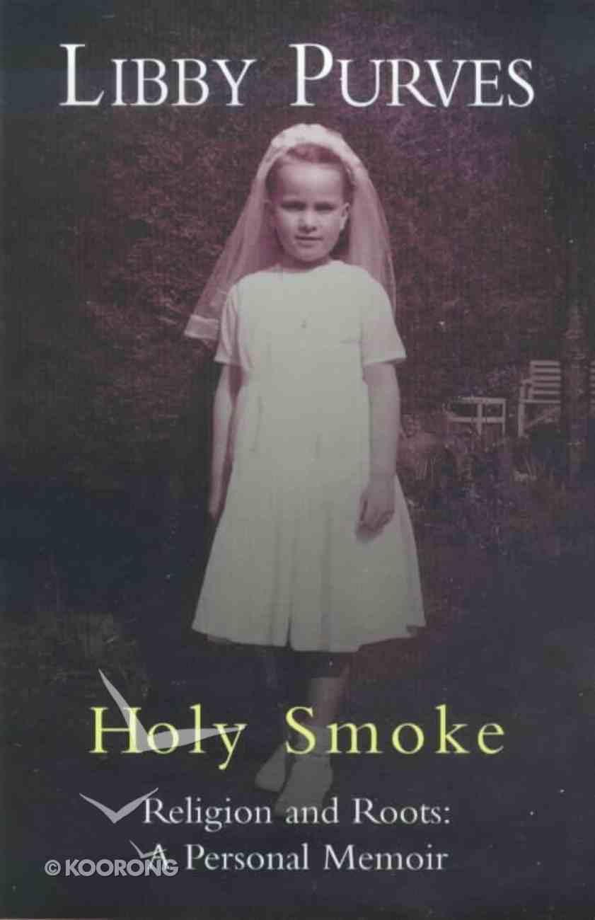 Holy Smoke Paperback